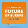 "Have your say! ""What is the role of the EU in supporting  a more equal society?"""