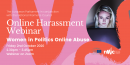 Online Harassment Webinar: Women in Politics Online Abuse