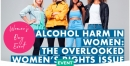 IWD Alcohol Harm in Women – The Overlooked Women's Rights Issue