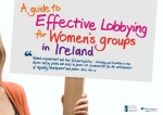 A Guide to Effective Lobbying for Women's Groups in Ireland