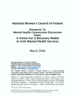 "NWCI response to the Mental Health Commission discussion paper ""A Model for Recovery in Irish M"
