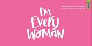 Every Woman - Galway launch